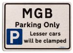 MGB Car Owners Gift| New Parking only Sign | Metal face Brushed Aluminium MGB Model